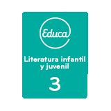 Educa Literatura infantil y juvenil 3