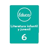 Educa Literatura infantil y juvenil 6