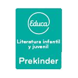 Educa Literatura infantil y juvenil Prekínder
