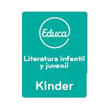 Educa Literatura infantil y juvenil Kínder